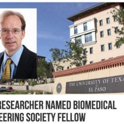 UTEP Researcher Named Biomedical Engineering Society Fellow