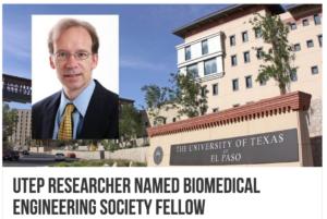 TeVido - UTEP Researcher Named Biomedical Engineering